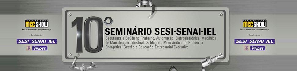 10º Seminário SESI SENAI IEL